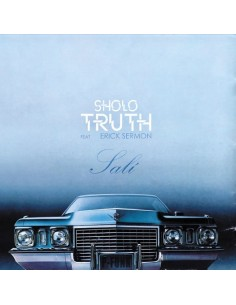 "VINILO 7"" SHOLO TRUTH feat. ERICK SERMON ""SALÍ"""