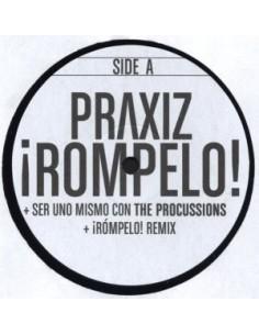 """PRAXIZ """"¡RÓMPELO!"""" MX"""