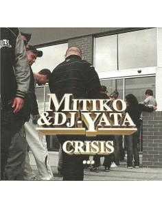 """MITIKO & DJ YATA """"CRISIS"""" Cd"""