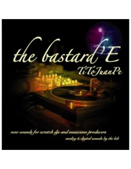"TITO JUANPE ""THE BASTARD'E"" LP"