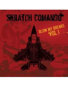 """SKRATCH COMANDO """"BLOW MY BREAKS VOL.1"""" LP"""