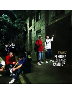 """PRAXIZ """"PERDONA ¿TIENES CAMBIO?"""" Cd"""