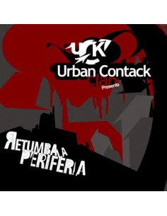 "URBAN CONTACK CLAN ""RETUMBA LA PERIFERIA"" Cd"