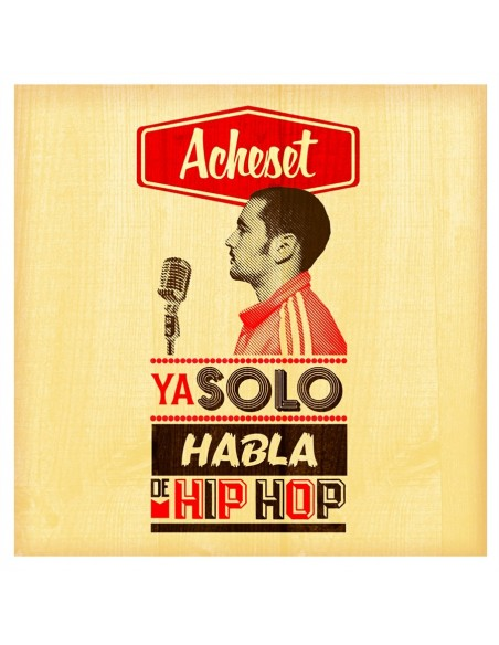 """CD ACHESET """"YA SÓLO HABLA DE HIP HOP"""""""