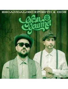 """CD ESCANDALOSO XPOSITO & DIOX  """"GREEN GOURMET"""""""