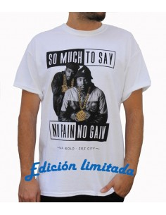 "Camiseta NO PAIN NO GAIN ""SO MUCH TO SAY"" BLANCA"