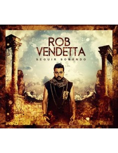 "CD ROB VENDETTA  ""SEGUIR SOÑANDO"""