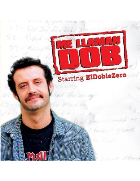 "CD ELDOBLEZERO ""ME LLAMAN DOB"""