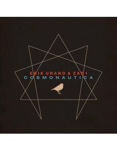 """CD ERIK URANO & ZAR1 """"COSMONAUTICA"""""""
