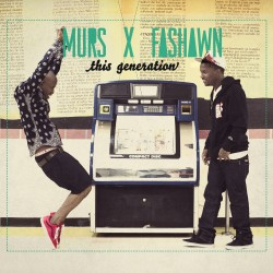"CD MURS & FASHAWN ""THIS GENERATION"""