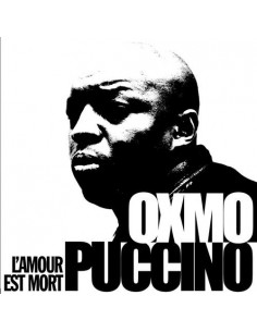 """CD OXMO PUCCINO """"L'AMOUR EST MORT"""""""