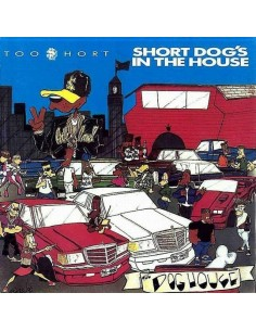 "CD TOO SHORT ""SHORT DOG'S IN THE HOUSE"""