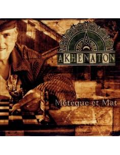 """CD AKHENATON """"MÉTÈQUE ET MAT"""""""