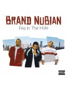 "CD BRAND NUBIAN ""FIRE IN THE HOLE"""