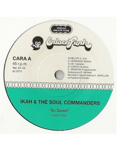 "VINILO 7"" IKAH & THE SOUL COMMANDERS ""SO SWEET"""