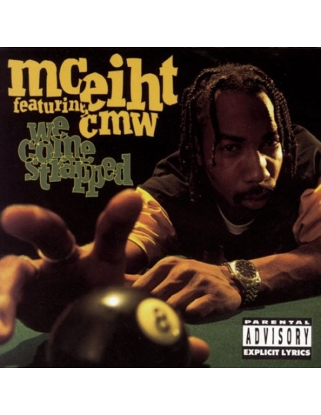 """CD MC EIHT FEAT. CMW """"WE COME STRAPPED"""""""