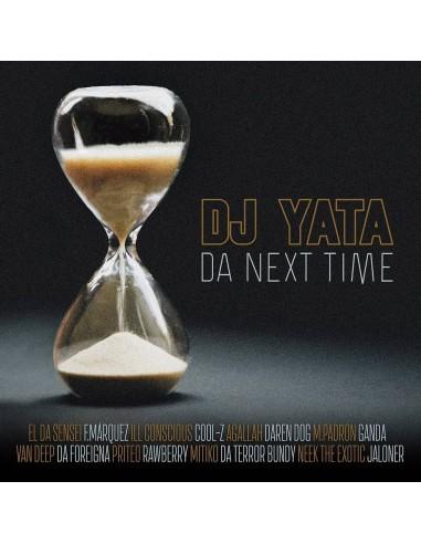 "VINILO LP DJ YATA ""DA NEXT TIME"""