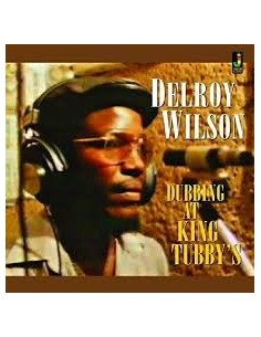 "VINILO LP DELROY WILSON ""DUBBING AT KING TUBBY'S"""