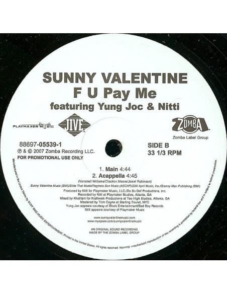 """VINILO MX SUNNY VALENTINE F. YOUNG JOC & NITTI """"F U PAY ME"""""""