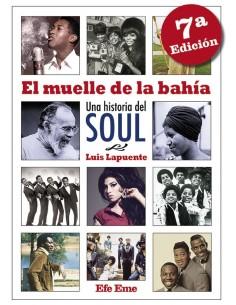"""LIBRO """"EL MUELLE DE LA BAHÍA. UNA HISTORIA DEL SOUL"""""""