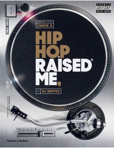 "LIBRO ""HIP HOP RAISED ME"""