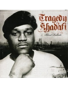 "2CD TRAGEDY KHADAFI ""BLOOD BALLADS"""
