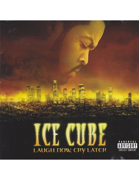 """CD ICE CUBE """"LAUGH NOW, CRY LATER"""""""