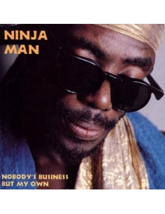 "VINILO LP NINJA MAN ""NOBODY'S BUSINESS BUT MY OWN"""