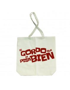 """BOLSA DE ALGODÓN  """"EL GORDO QUE LA PISA BIEN"""" BLANCA"""