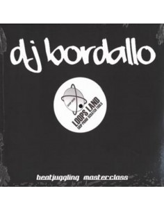 "DJ BORDALLO ""BEATJUGGLING MASTERCLASS"" LP"
