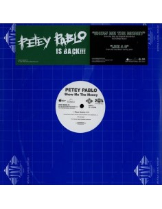 "PETEY PABLO ""SHOW ME THE MONEY"" MX"