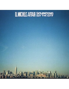 "VINILO LP EL MICHELS AFFAIR ""SOUNDING OUT THE CITY"""