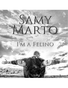 """SAMY MARTO """"I'M A FELINO"""" Cd"""