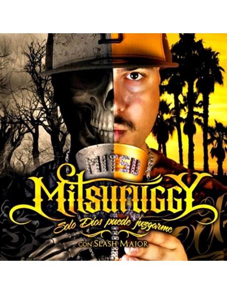 """MITSURUGGY """"SOLO DIOS PUEDE JUZGARME"""" CD"""