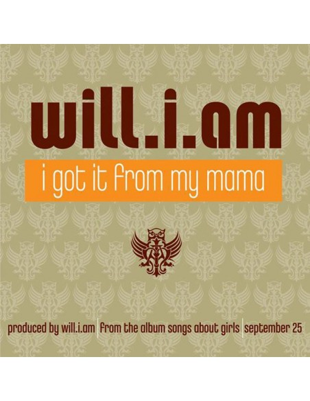 "WILL I AM ""I GOT IT FROM MY MAMA"" MX"