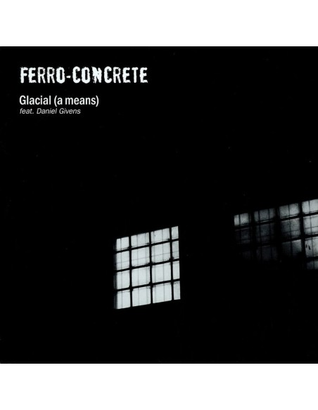 "FERRO-CONCRETE ""GLACIAL (A MEANS)"" MX"