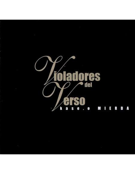 VIOLADORES DEL VERSO + KASE.O MIERDA Cd