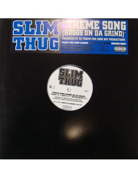 """SLIM THUG """"THEME SONG"""" MX"""