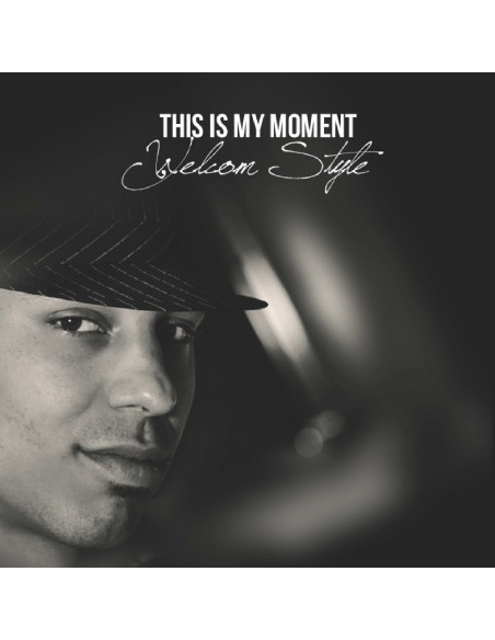 "CD WELCOM STYLE ""THIS IS MY MOMENT"""