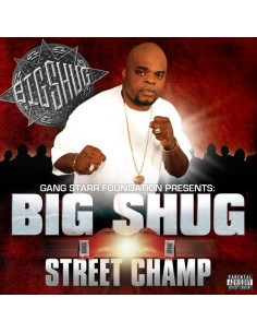 "CD BIG SHUG ""STREET CHAMP"""