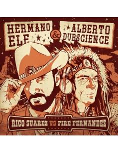 "VINILO LP HERMANO ELE & ALBERTO DUBSCIENCE ""RICO SUAREZ Vs FIRE FERNANDEZ"""